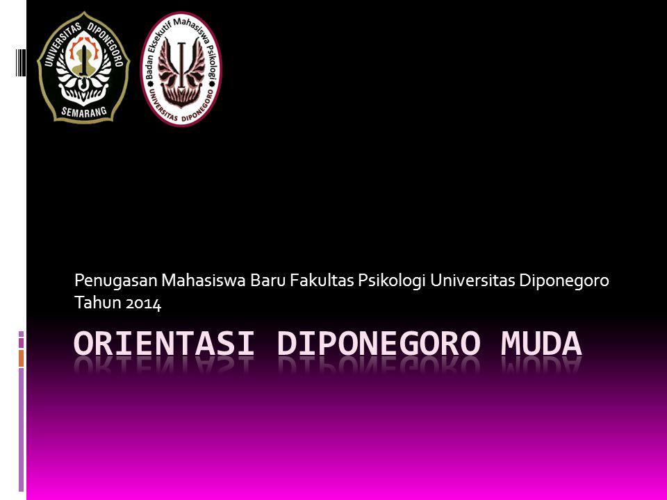 Penugasan Mahasiswa Baru Fakultas Psikologi Universitas Diponegoro Tahun 2014