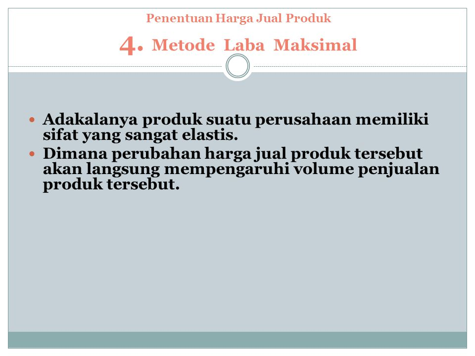 Penentuan Harga Jual Produk 4.