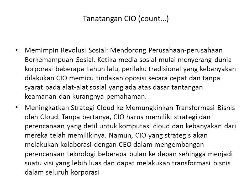 Tanatangan CIO (count…) Memimpin Revolusi Sosial: Mendorong Perusahaan-perusahaan Berkemampuan Sosial. Ketika media sosial mulai menyerang dunia korpo