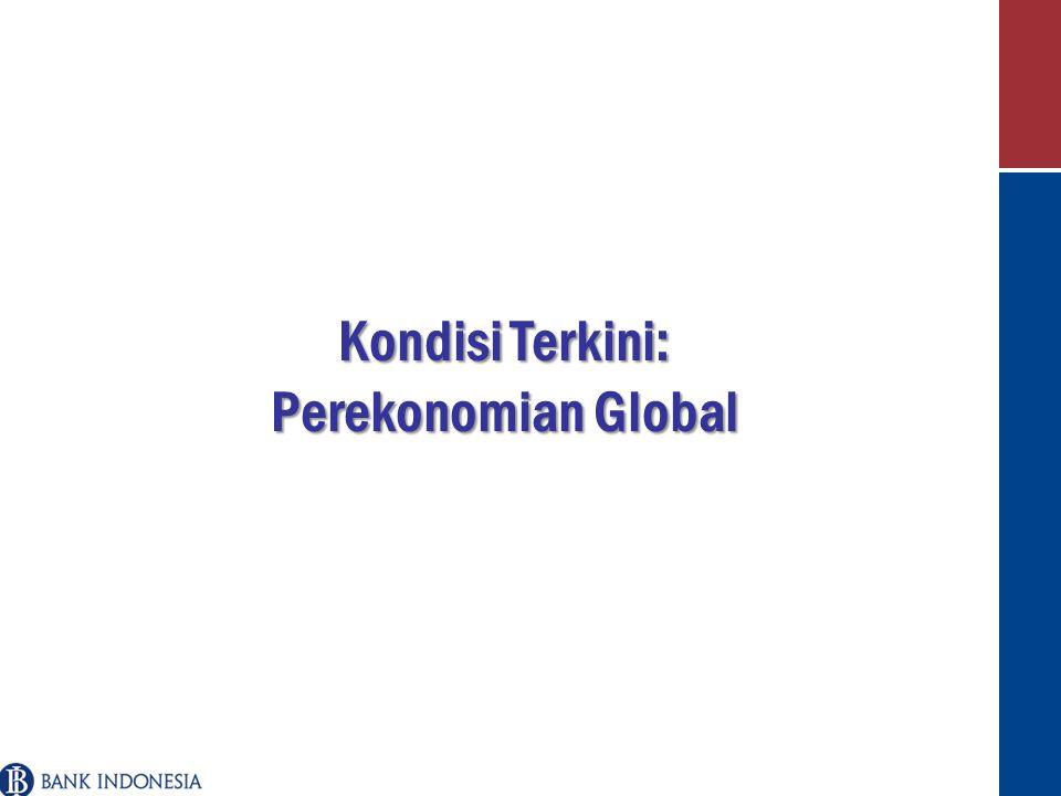 Kondisi Terkini: Perekonomian Global
