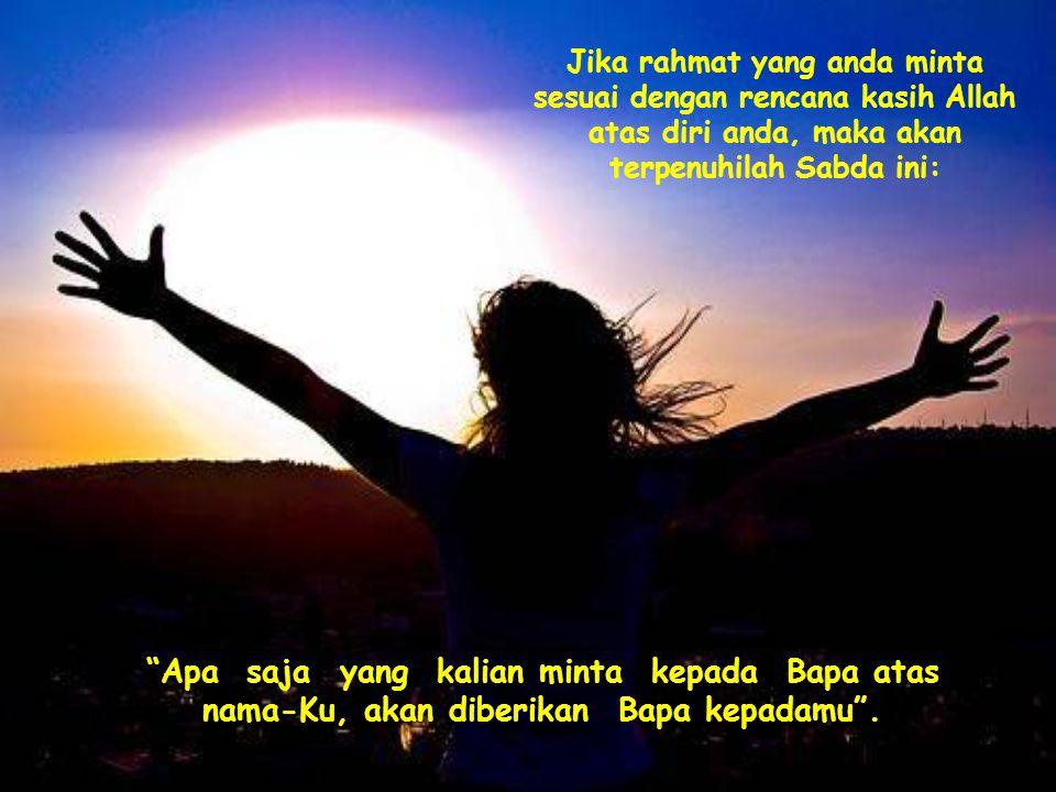 Maka sebelum berdoa, sebaiknya anda sepakat terlebih dahulu denganNya seraya mengatakan: Bapa, saya ingin meminta hal ini dariMu, dalam nama Yesus, tetapi hanya bila ini menurutMu baik .