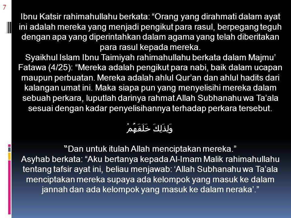 18 Maka Allah Subhanahu wa Ta'ala memerintahkan kepada hamba-Nya untuk menegakkan (melaksanakan) syariat-syariat agama, baik yang prinsip maupun yang cabang.
