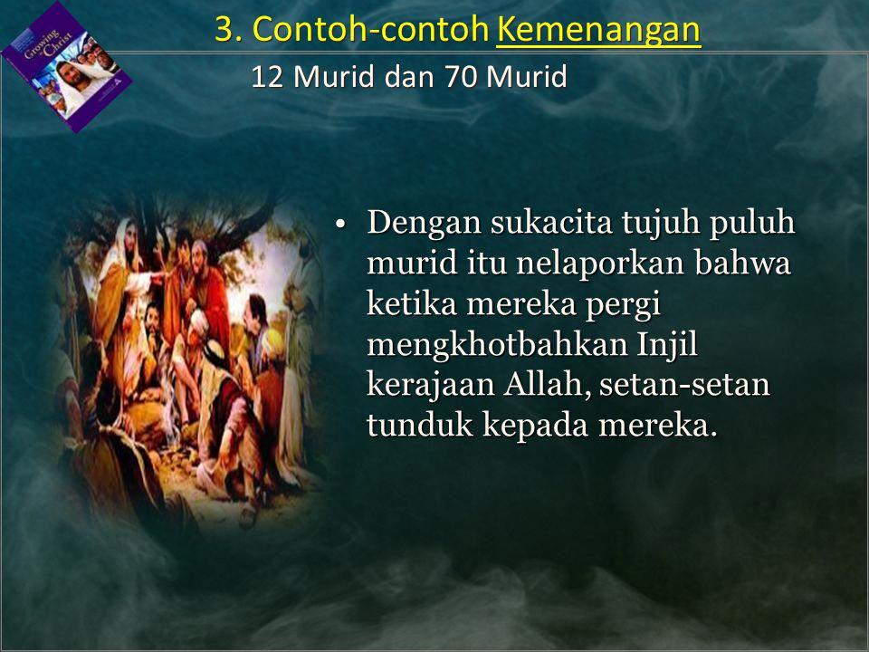 Dengan sukacita tujuh puluh murid itu nelaporkan bahwa ketika mereka pergi mengkhotbahkan Injil kerajaan Allah, setan-setan tunduk kepada mereka.Denga