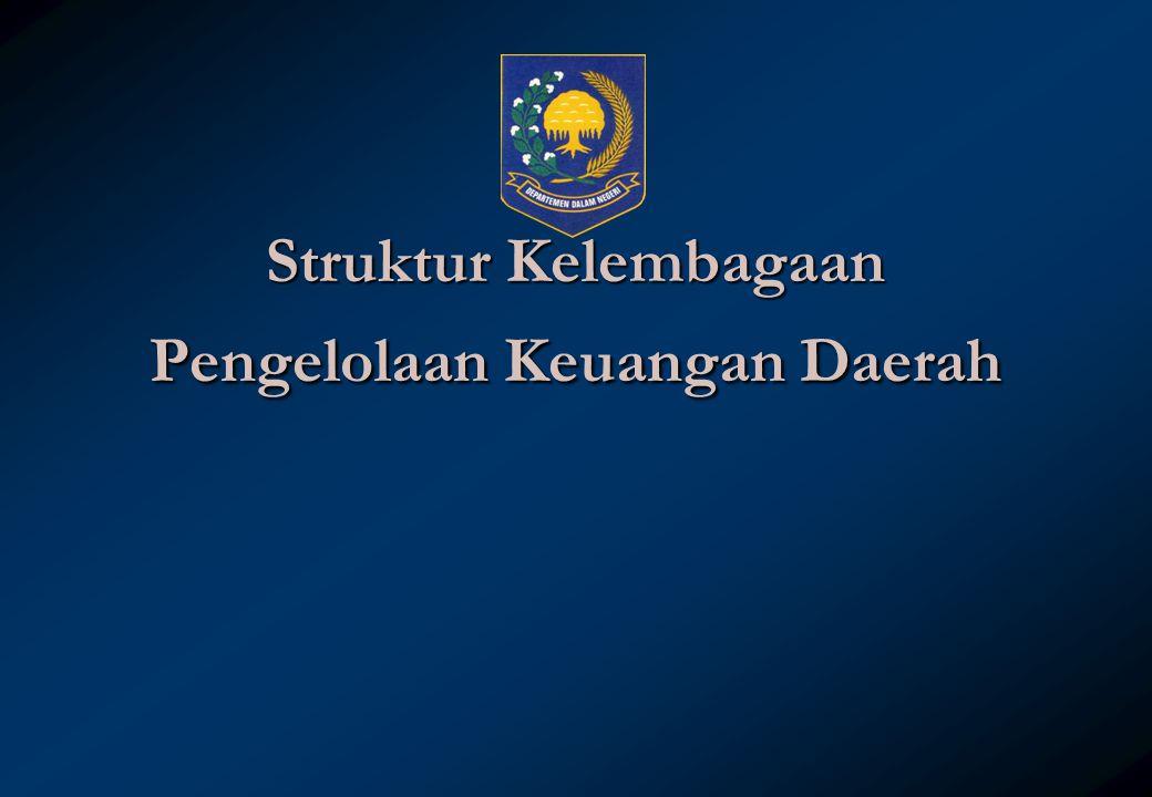 Struktur Kelembagaan Pengelolaan Keuangan Daerah