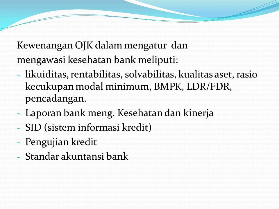 Pengawasan Bank Bank oleh BI/OJK - Pendirian BUS  UU.