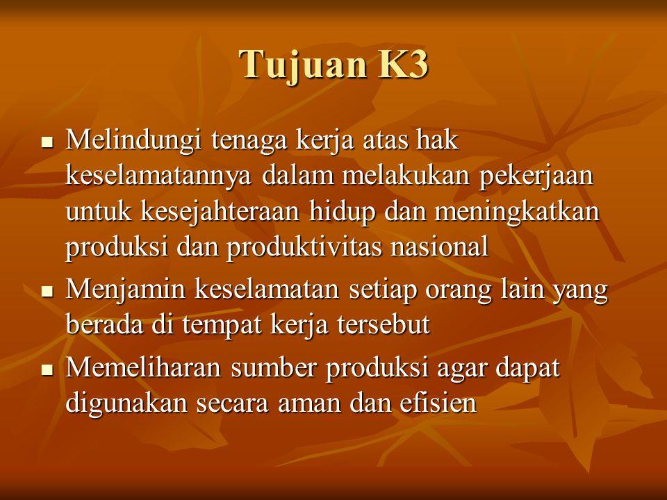 Tujuan K3 Melindungi tenaga kerja atas hak keselamatannya dalam melakukan pekerjaan untuk kesejahteraan hidup dan meningkatkan produksi dan produktivi
