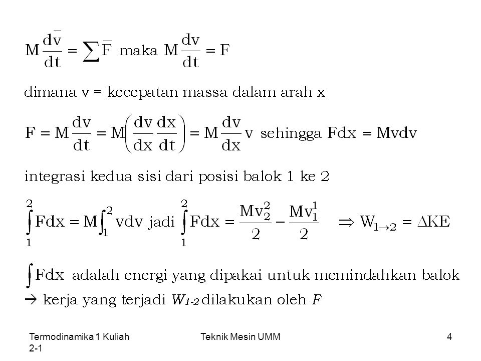 Termodinamika 1 Kuliah 2-1 Teknik Mesin UMM25 Sejumlah energi yang ditransfer kedalam sistem tertutup oleh kalor adalah Q E 2 – E 1 = -W nonad + Q Keadaan Hukum Termodinamika Pertama E 2 – E 1 = Q - W