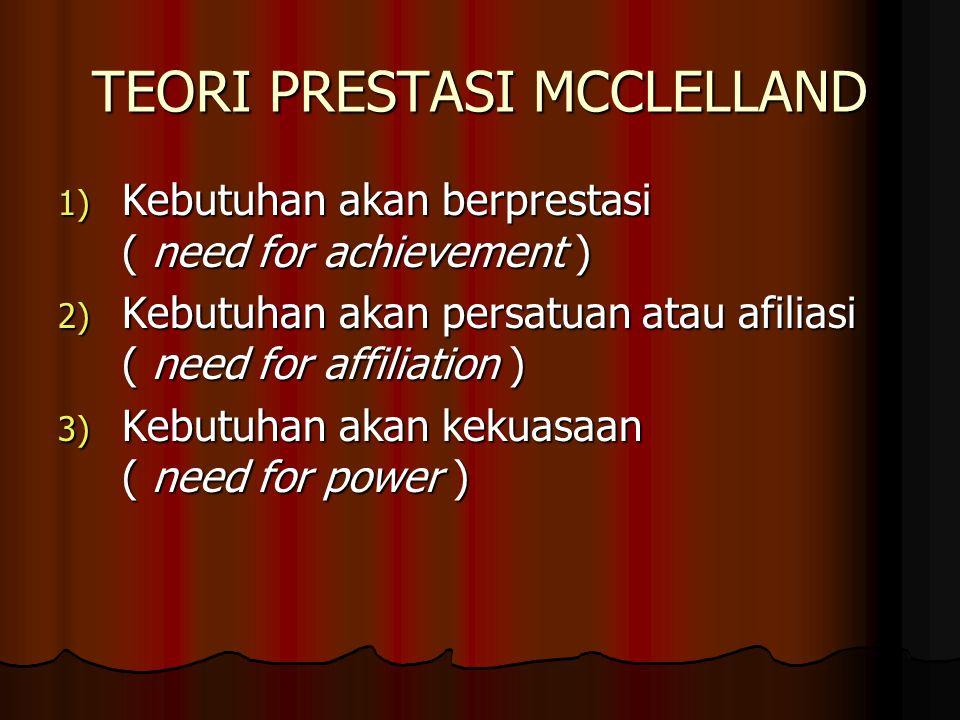 Faktor satisfiers atau faktor intrinsic : 1) Pengakuan ( recognition ) 2) Tanggung jawab ( responsibility ) 3) Prestasi ( achievement ) 4) Pekerjaan i