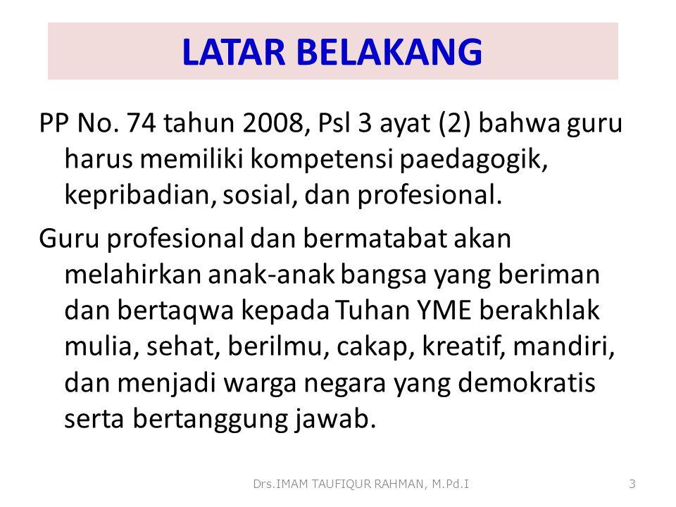 PERMASALAHAN 1.Tuntutan profesi, bahwa beban kerja guru minimal 24 dan maksimal 40 jam tatap muka/minggu.