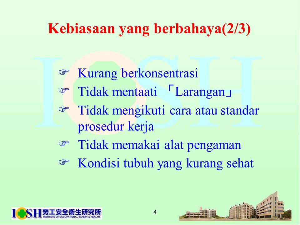 5 Pencegahan Kecelakaan(3/3) 1.