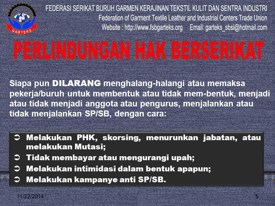 11/22/2014 PASAL 43 6 MENGHALANG-HALANGI PEKERJA/BURUH BERSERIKAT DAN KEGIATAN SP/SB MERUPAKAN TINDAKAN PIDANA KEJAHATAN YANG DIPIDANA PENJARA 1 s.d 5 TAHUN DAN/ATAU DENDA RP 100 JUTA s.d RP 500 JUTA