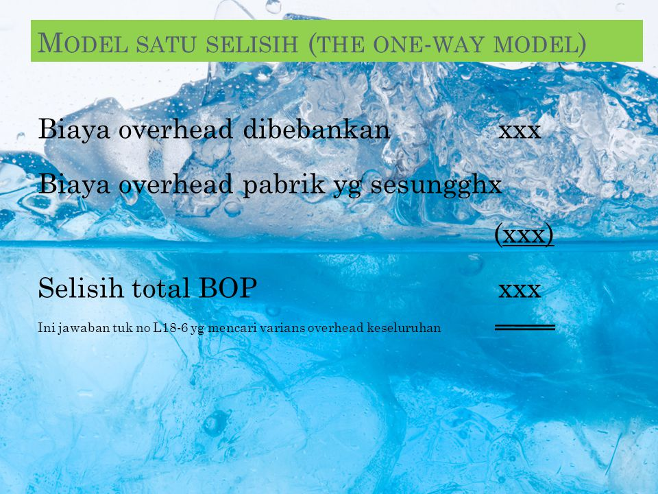Model satu selisih (the one-way model) Model dua selisih (the two-way model) Model tiga selisih (the three-way model) Model empat selisih (the four-wa