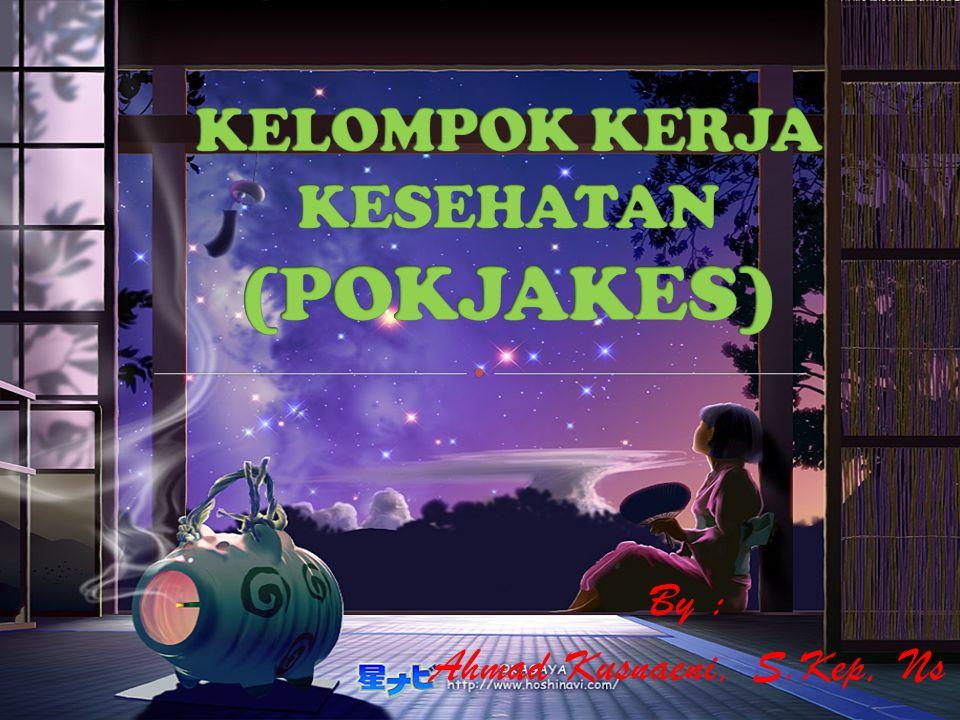 By : Ahmad Kusnaeni, S.Kep, Ns