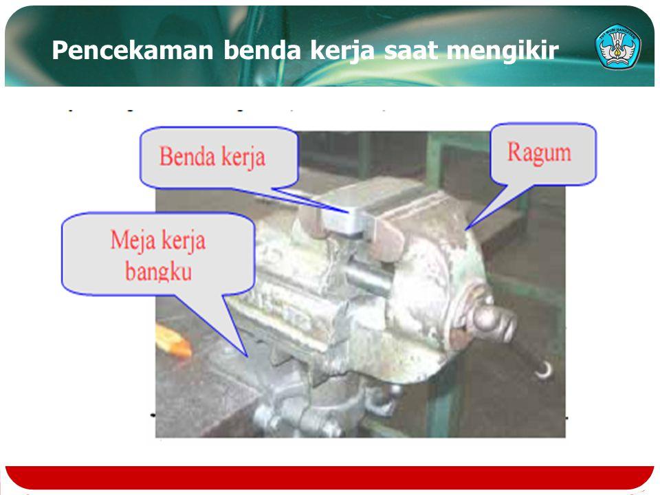 Bagian-bagian utama kikir  Kikir: suatu alat untuk mengikir benda kerja agar diperoleh permukaan yang rata dan yang dilakukan dengan tangan