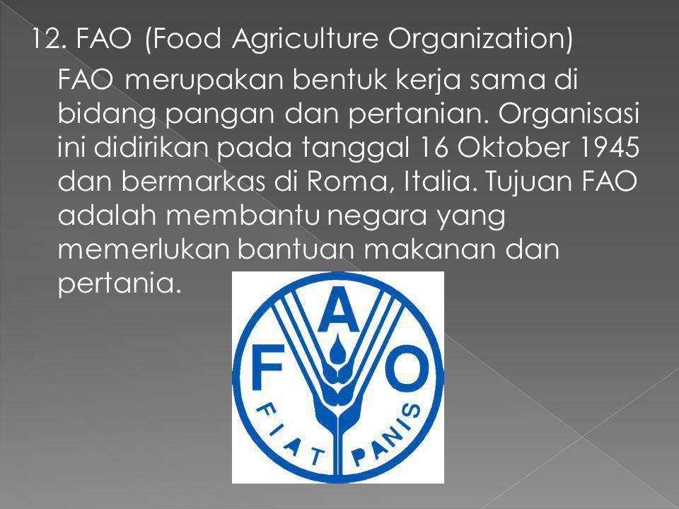 11. IFC (International Finance Coorporation) IFC adalah bentuk kerja sama internasional untuk memberikan bantuan kepada para pengusaha. IFC di bentuk