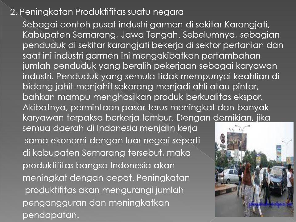 a. Selama priode tahun 1996-2001, rata-rata impor Indonesia dari dunia sebesar USS 34 milyar dan impor dari ASEAN sebesar 5,3 milyar atau sebesar 15%