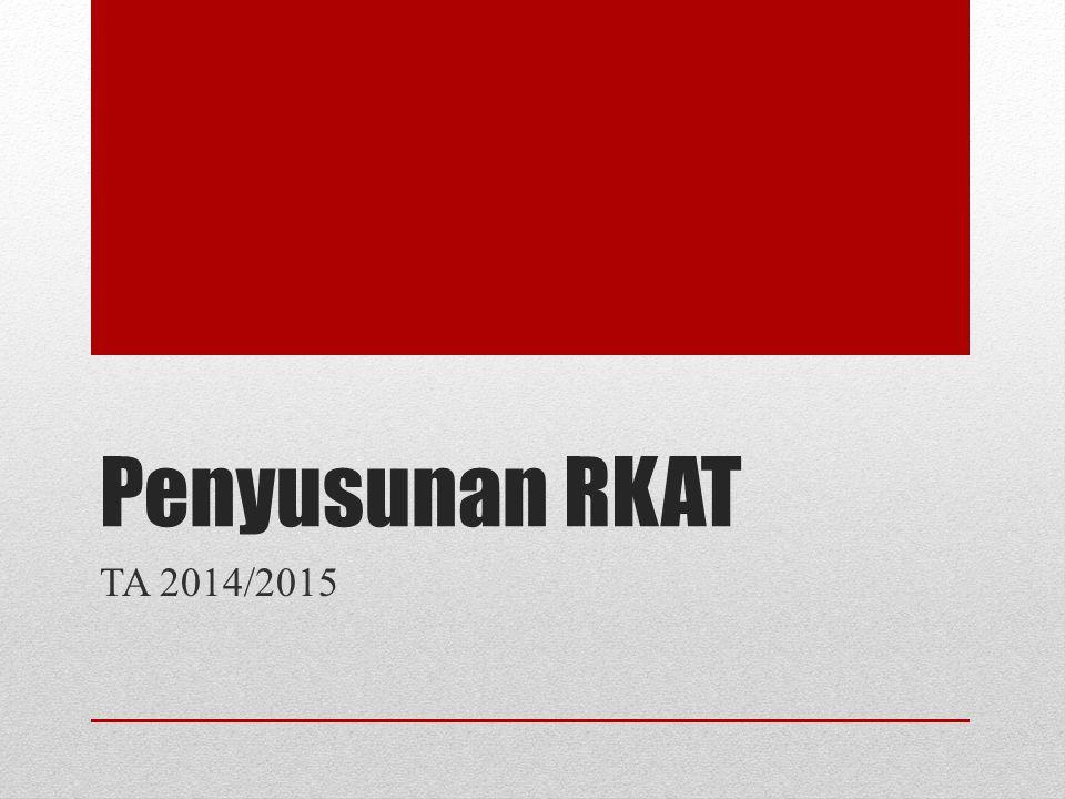 Penyusunan RKAT TA 2014/2015
