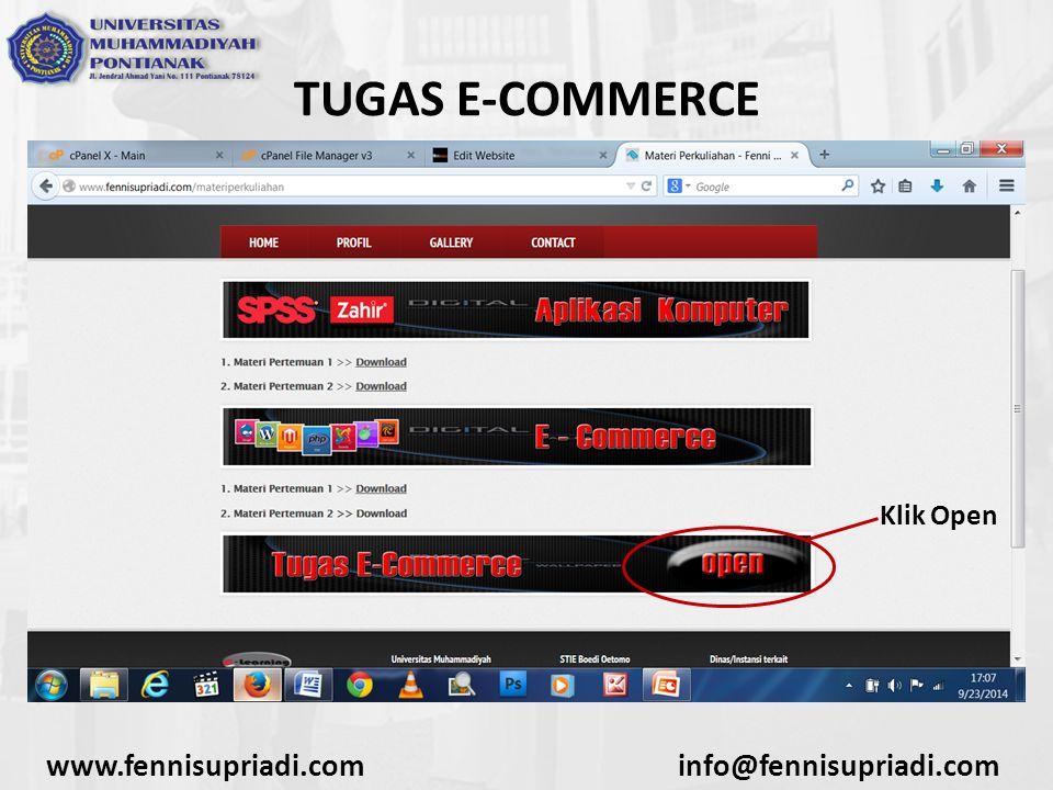 www.fennisupriadi.cominfo@fennisupriadi.com TUGAS E-COMMERCE Klik Open