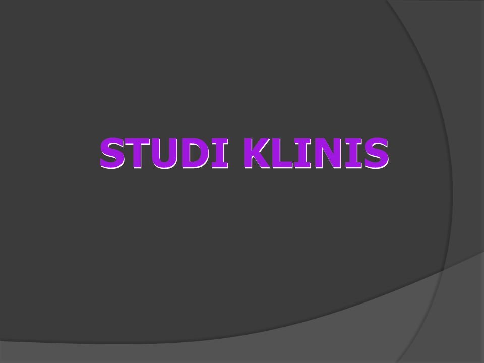 STUDI KLINIS