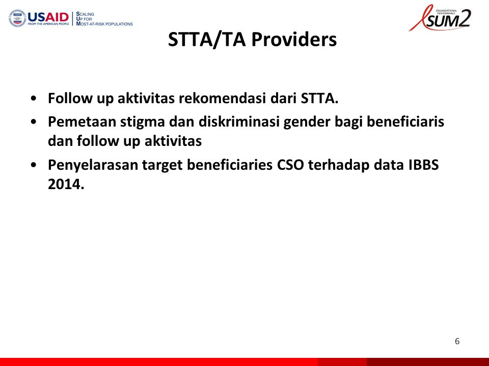 STTA/TA Providers Follow up aktivitas rekomendasi dari STTA.