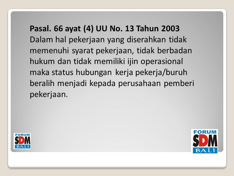 Pasal. 66 ayat (4) UU No.