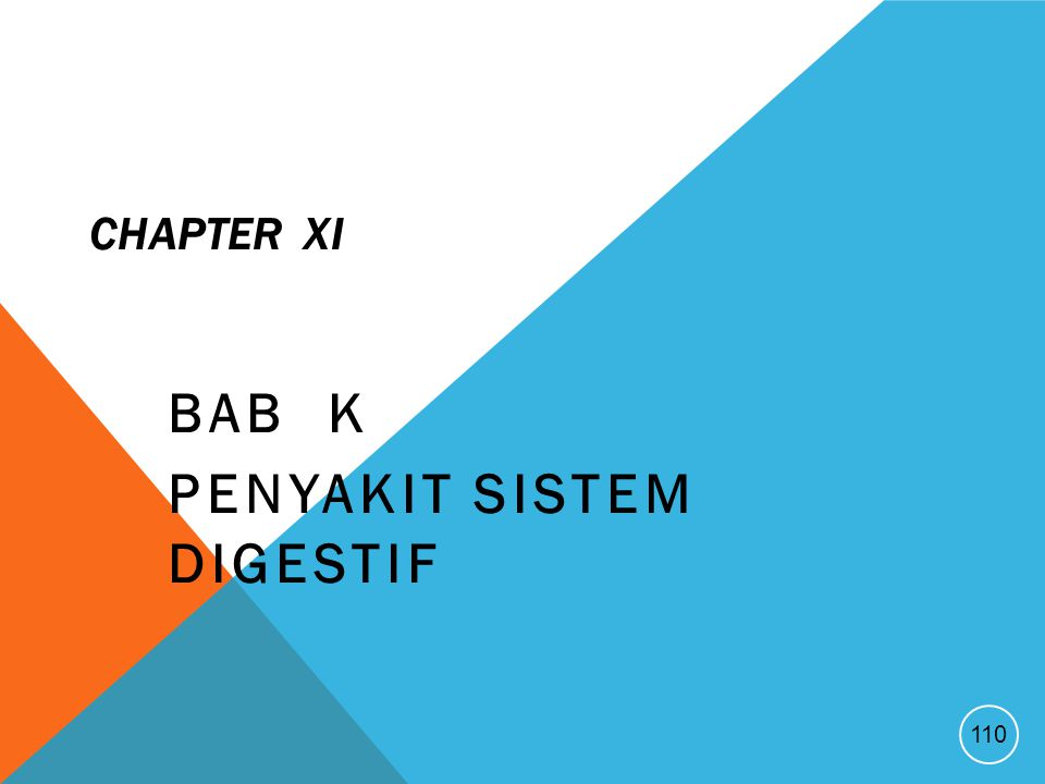 CHAPTER XI BAB K PENYAKIT SISTEM DIGESTIF 110