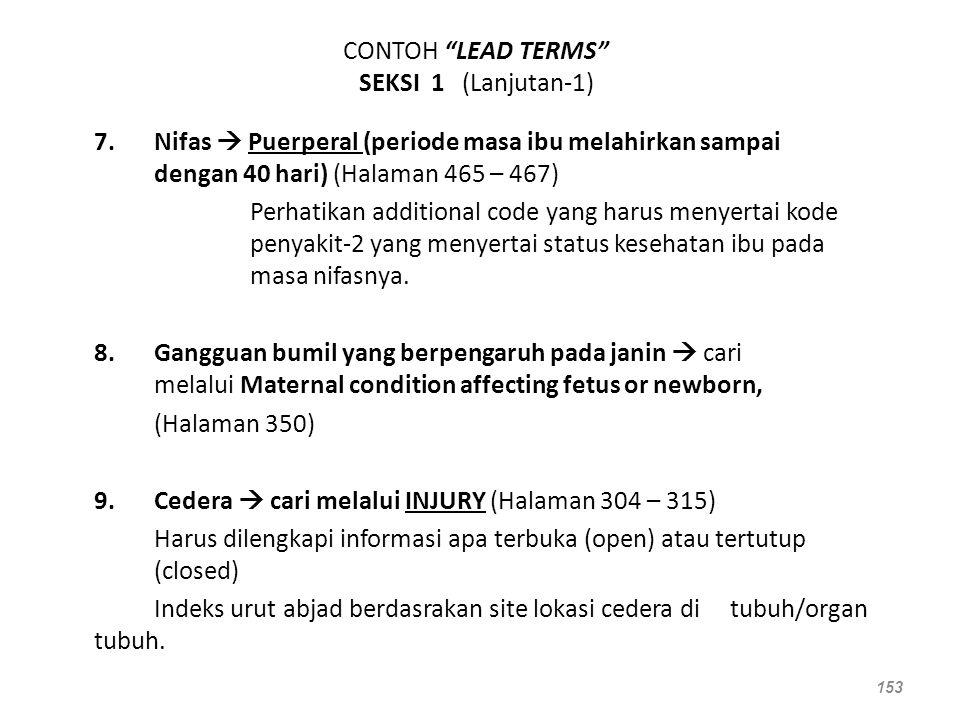 """CONTOH """"LEAD TERMS"""" SEKSI 1 (Lanjutan-1) 7.Nifas  Puerperal (periode masa ibu melahirkan sampai dengan 40 hari) (Halaman 465 – 467) Perhatikan additi"""