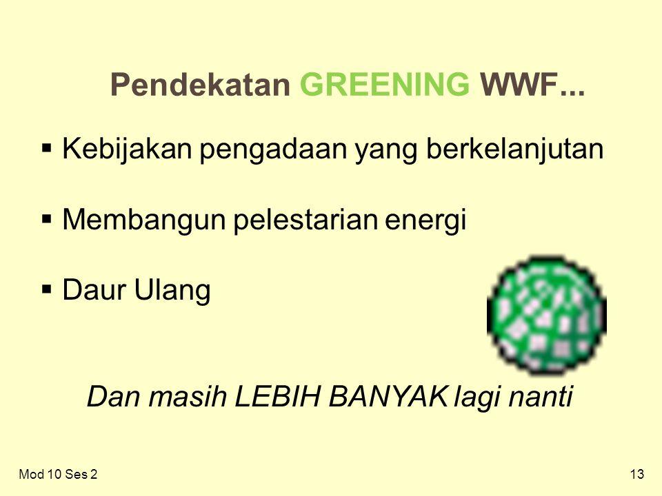 13Mod 10 Ses 2 13 Pendekatan GREENING WWF...