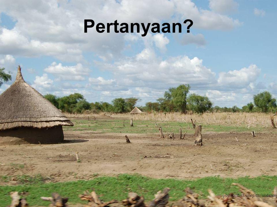 21Mod 10 Ses 2 postconflict.unep.ch/sudanreport Pertanyaan