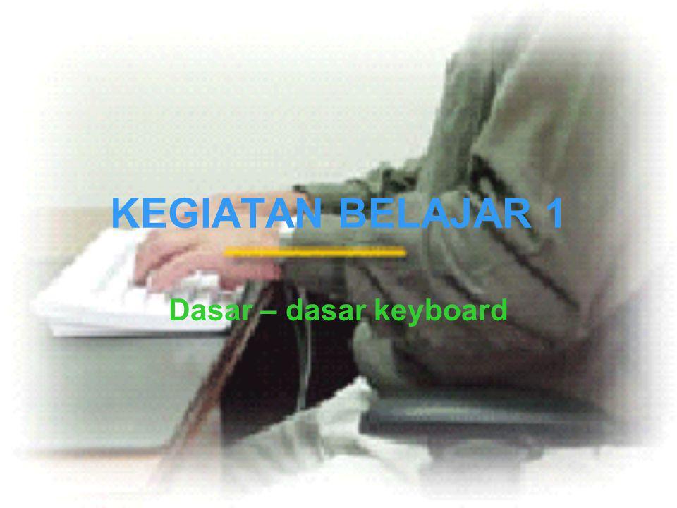 Tujuan Mempelajari tentang pengertian komputer serta bagian – bagiannya; Mempelajari fungsi keyboard; Mempelajari jenis keyboard; Mempelajari fungsi tombo-tombol keyboard.