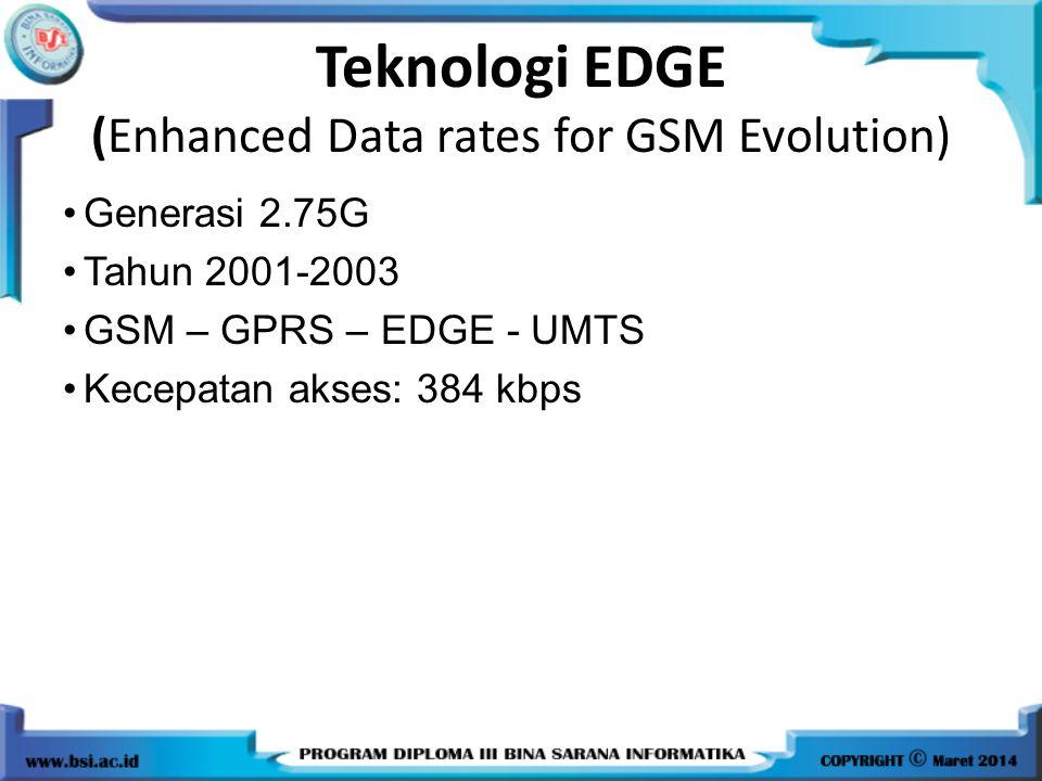 Teknologi 3G Teknologi 3G berbasis pada 2 teknologi yaitu cdma2000 dan WCDMA(UMTS).
