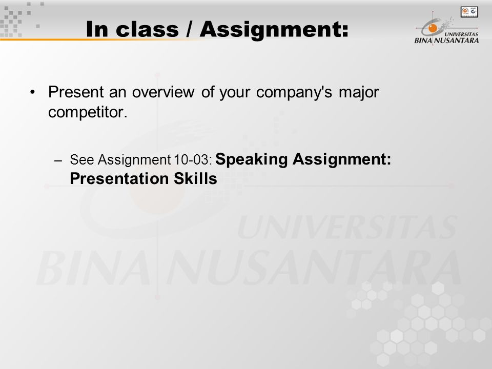 In class / Assignment: Present an overview of your company s major competitor.