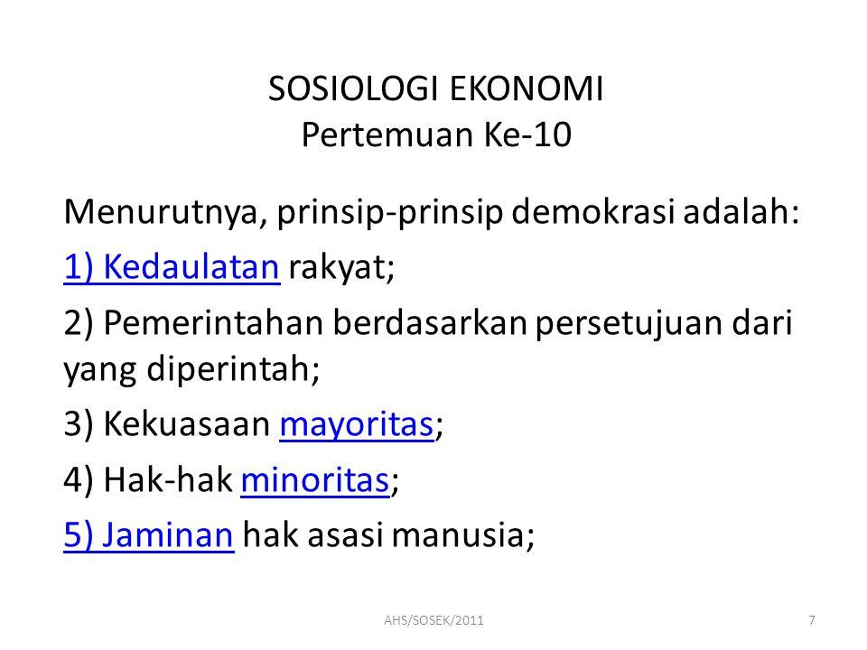 SOSIOLOGI EKONOMI Pertemuan Ke-10 2.