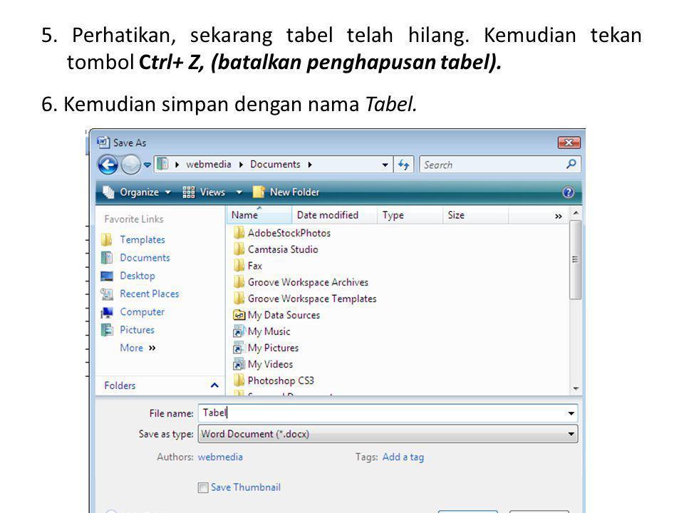 Mengkonversi Table Ke Teks. 1. Buka kembali file Tabel . 2. Letakkan kursor di dalam tabel.