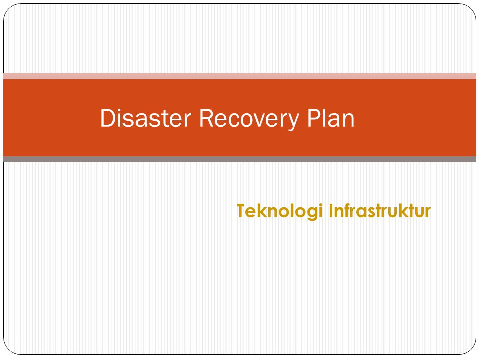 Teknologi Infrastruktur 1 Disaster Recovery Plan