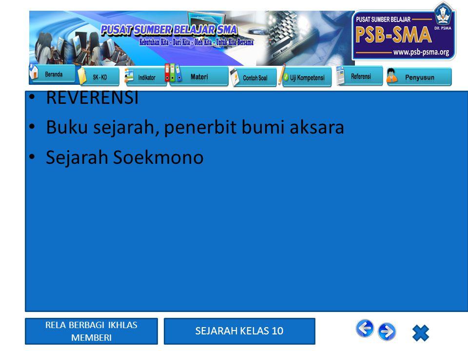 RELA BERBAGI IKHLAS MEMBERI SEJARAH KELAS 10 REVERENSI Buku sejarah, penerbit bumi aksara Sejarah Soekmono
