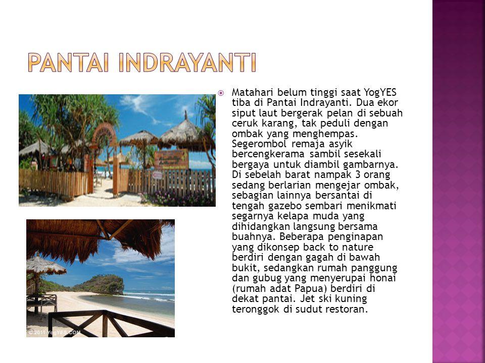  Matahari belum tinggi saat YogYES tiba di Pantai Indrayanti.