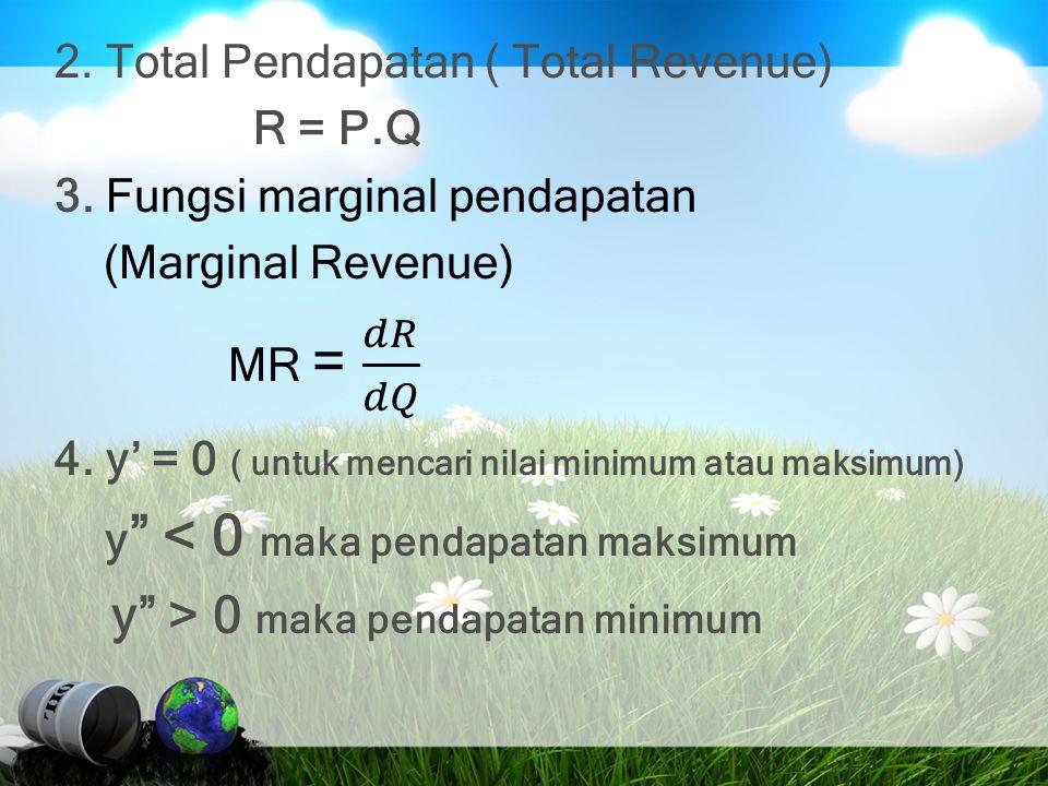 Contoh soal 1 : Marginal Pendapatan (Marginal Revenue) Fungsi permintan diberikan P = 3Q + 27, di mana P : Price (harga) dan Q : Output.