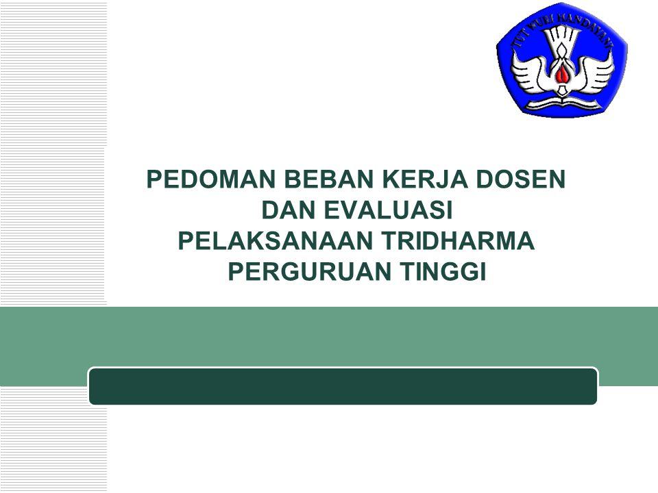 Company Logo PEDOMAN BEBAN KERJA DOSEN DAN EVALUASI PELAKSANAAN TRIDHARMA PERGURUAN TINGGI