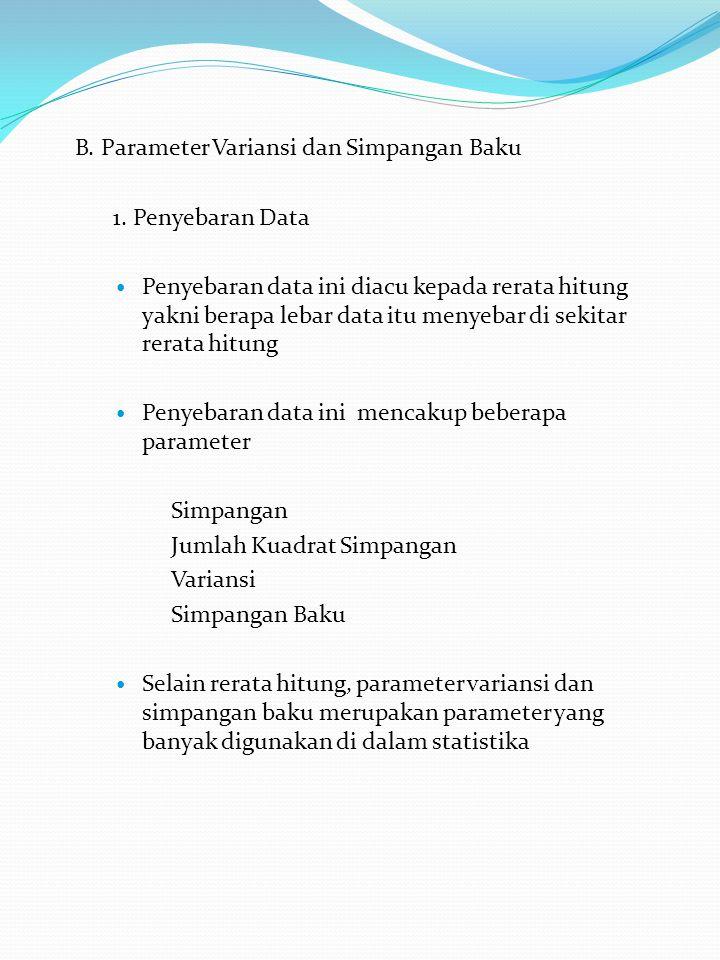 B.Parameter Variansi dan Simpangan Baku 1.