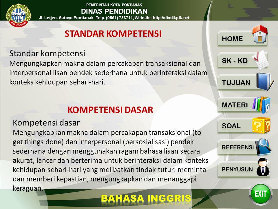 PEMERINTAH KOTA PONTIANAK DINAS PENDIDIKAN Jl. Letjen. Sutoyo Pontianak, Telp. (0561) 736711, Website: http://dindikptk.net EXPRESSING CERTAINTY – UNC
