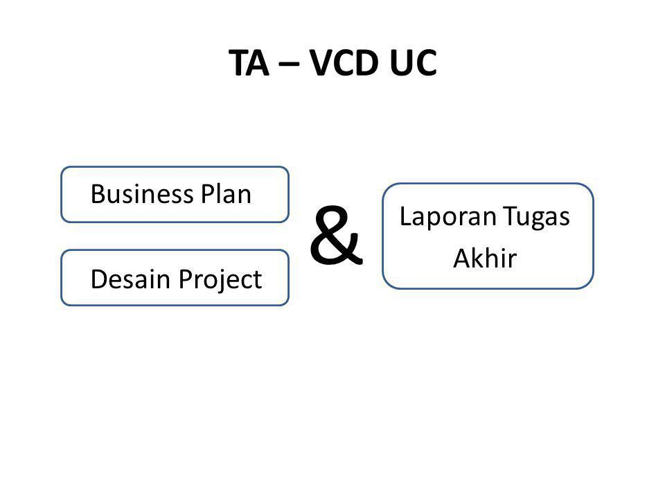 TA – VCD UC Business Plan Desain Project & Laporan Tugas Akhir