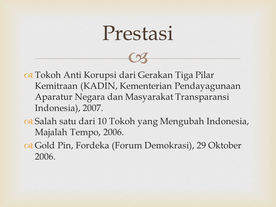   Tokoh Anti Korupsi dari Gerakan Tiga Pilar Kemitraan (KADIN, Kementerian Pendayagunaan Aparatur Negara dan Masyarakat Transparansi Indonesia), 200