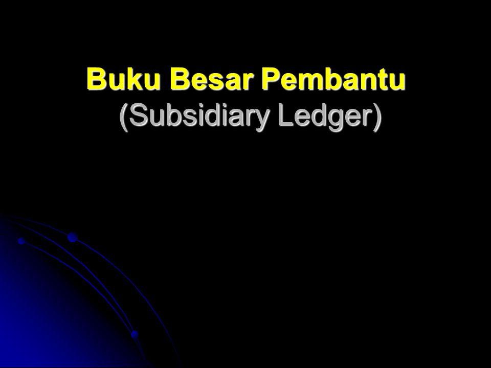 Buku Besar Pembantu (Subsidiary Ledger)