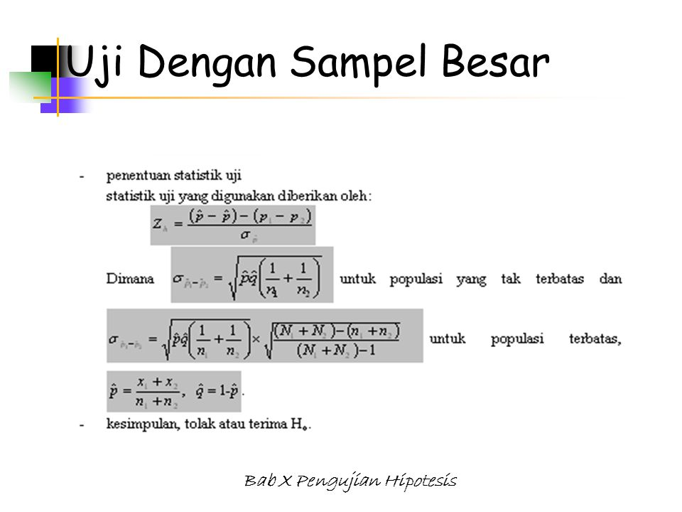 Bab X Pengujian Hipotesis Uji Dengan Sampel Besar