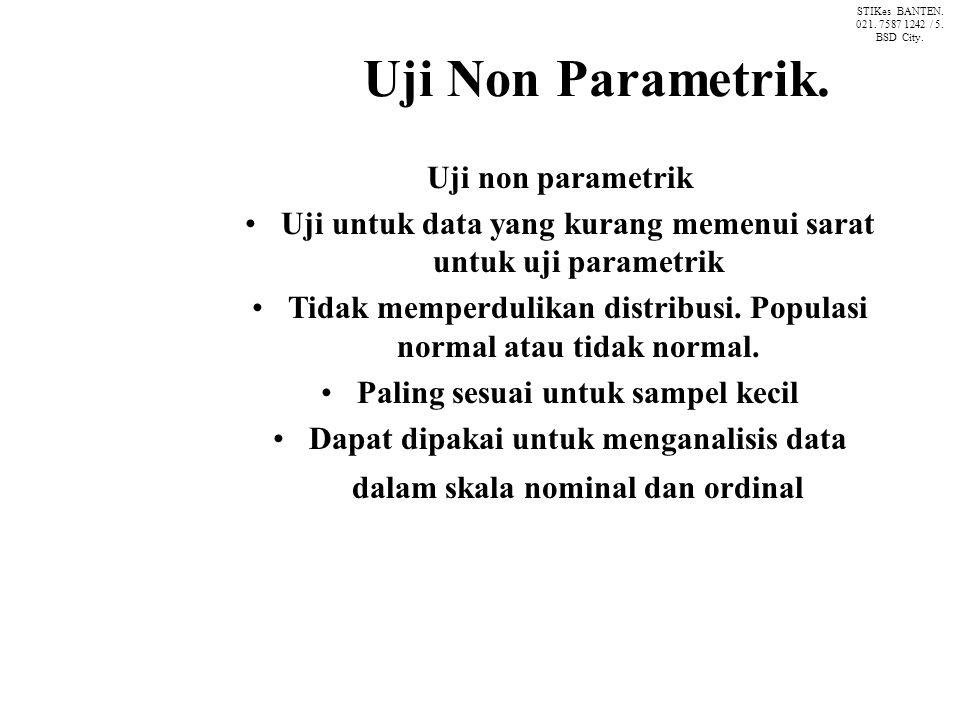 Uji Non Parametrik.