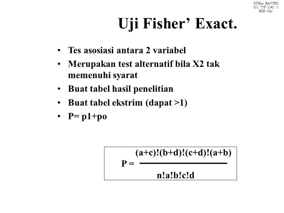 Uji Fisher' Exact.