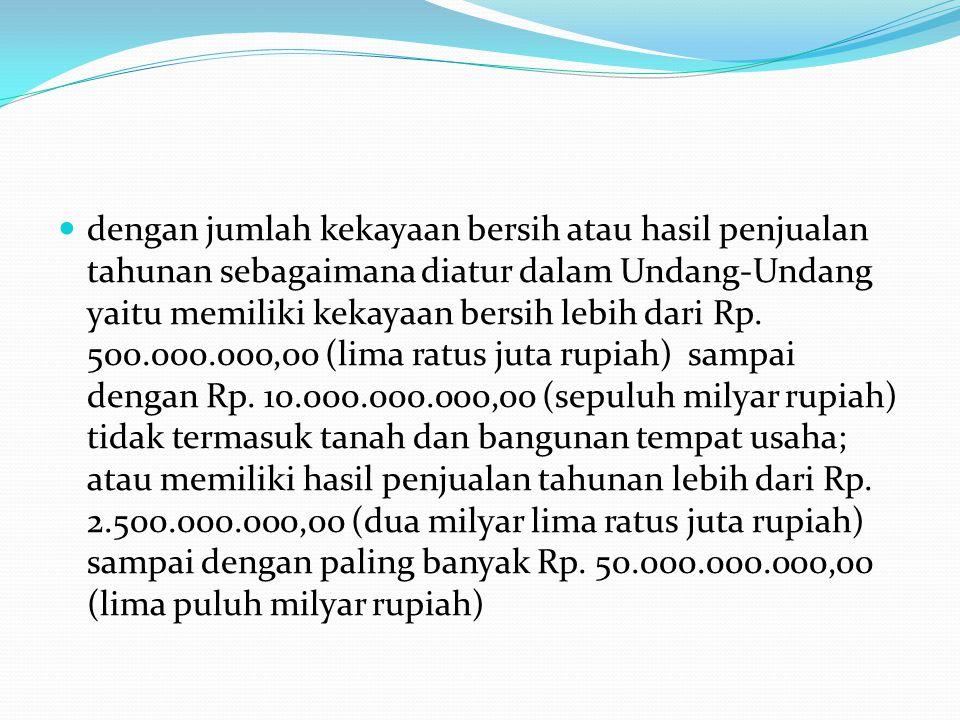 Usaha Besar Usaha besar adalah usaha ekonomi produktif yang dilakukan oleh badan usaha dengan jumlah kekayaan bersih atau hasil penjualan tahunan lebih besar dari Usaha Menengah, yang meliputi usaha nasional milik Negara atau swasta, usaha patungan, dan usaha asing yang melakukan kegiatan ekonomi di Indonesia.