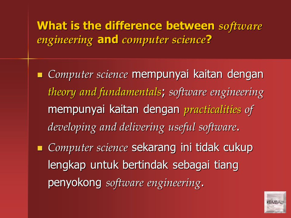 What is the difference between software engineering and computer science .