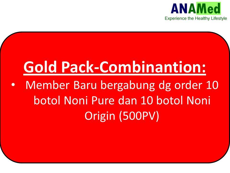 Gold Pack-Combinantion: Member Baru bergabung dg order 10 botol Noni Pure dan 10 botol Noni Origin (500PV)
